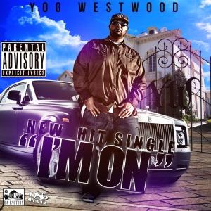 Rapper Yog Westwood Drops New Record Called I'm On