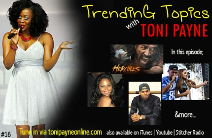 Toni Payne Goes All In On Trending Topics