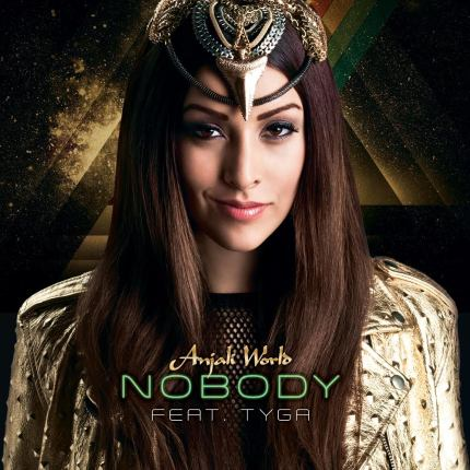 (New Workout Banger) Singer Anjali World - Nobody Featuring Tyga