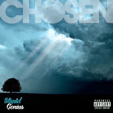 StupidGenius Releases New Record Called Chosen
