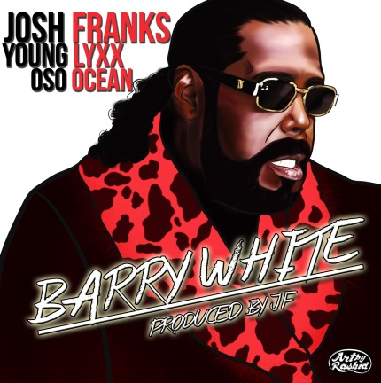 JF - Barry White Featuring Younglyxx and Oso Ocean