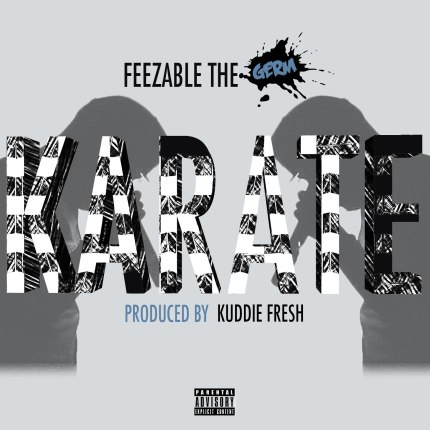 Feezable The Germ Drops New Single Called Karate