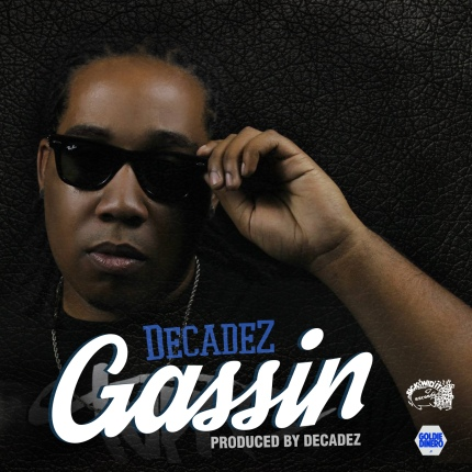 Rapper DecadeZ Releases Visual For Gassin