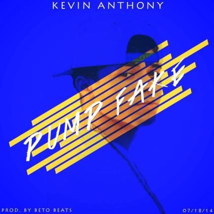Kevin Anthony Drops New Record Called Pump Fake