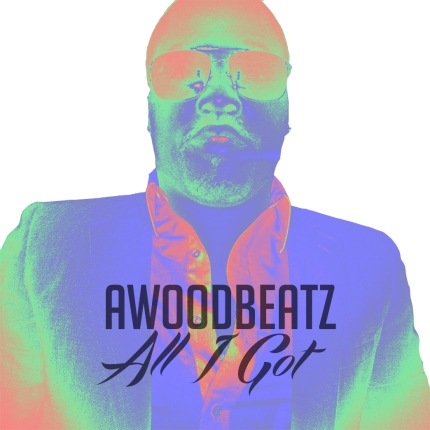 Awoodbeatz aka International Papi Goes Hard On All I Got