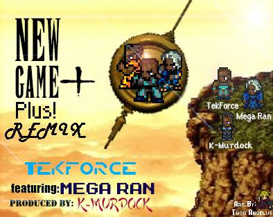 Tek Force Drops New Game + Remix Featuring Mega Ran