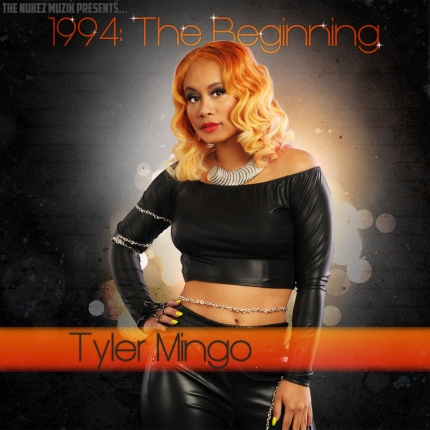 Listen To Tyler Mingo New EP​ 1994: The Beginning Right Now