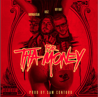 For Tha Money Featuring Riff Raff And Norman Dean