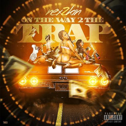 Track: Nex 2 Kin - On The Way 2 The Trap