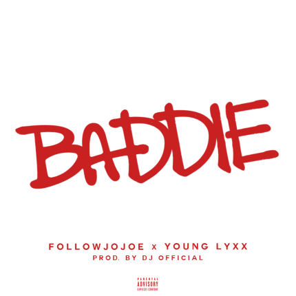 Baddie Featuring Young Lyxx