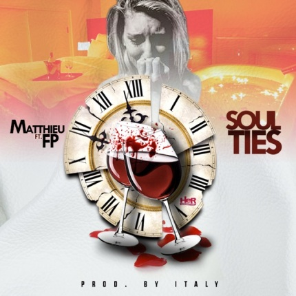 Matthieu – Soul Ties Featuring FP